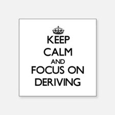 Keep Calm and focus on Deriving Sticker