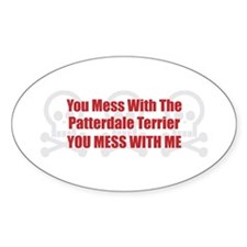 Mess With Patterdale Oval Decal