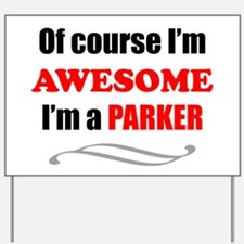 Parker Awesome Family Yard Sign