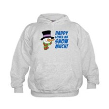 Daddy Loves Me Snow Much Hoodie