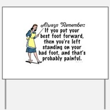 Funny Retro Best Foot Demotivational Yard Sign
