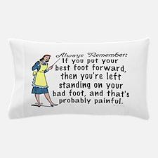 Funny Retro Best Foot Demotivational Pillow Case