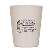 Funny Retro Best Foot Demotivational Shot Glass