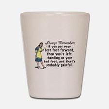 Funny Retro Best Foot Demotivational Shot Glass