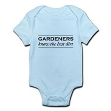 Gardeners know the best dirt Body Suit