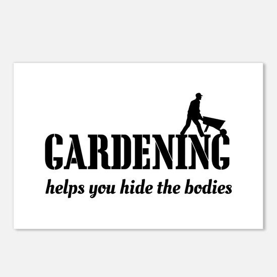 Gardening helps hide bodies Postcards (Package of