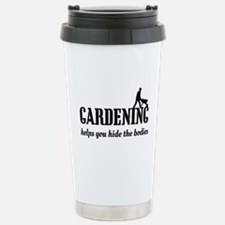Gardening helps hide bodies Travel Mug