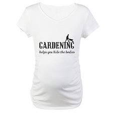 Gardening helps hide bodies Shirt