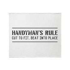 Handymans rule Throw Blanket