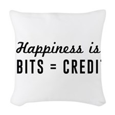 Happiness is debits credits Woven Throw Pillow
