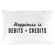 Happiness is debits credits Pillow Case