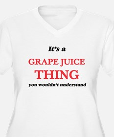 It's a Grape Juice thing, yo Plus Size T-Shirt