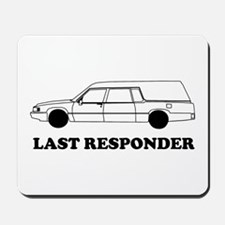 Hearse last responder Mousepad