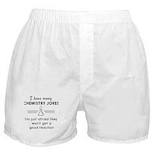 Chemistry jokes reactions Boxer Shorts