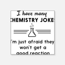 Chemistry jokes reactions Sticker