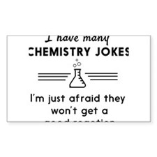 Chemistry jokes reactions Decal