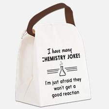 Chemistry jokes reactions Canvas Lunch Bag