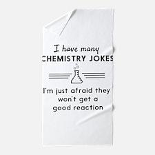 Chemistry jokes reactions Beach Towel