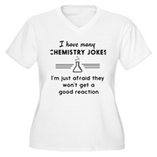 Chemistry jokes reactions Plus Size T-Shirt