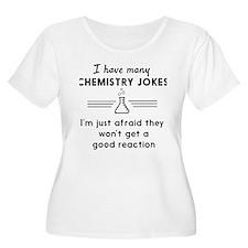 Chemistry jokes reactions Plus Size T-Shirt