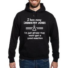 Chemistry jokes reactions Hoodie