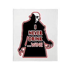 Dracula I Never Drink Wine Throw Blanket