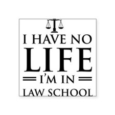 No life in law school Sticker