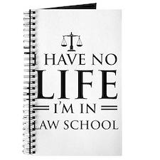 No life in law school Journal