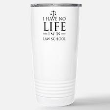 No life in law school Travel Mug