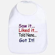 Saw it...Liked it...Told Nana...Got it! Bib