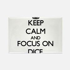 Keep Calm and focus on Dice Magnets