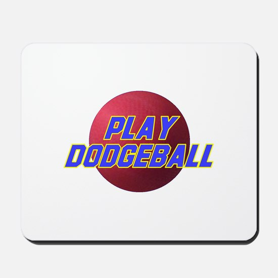 Play Dodgeball Mousepad