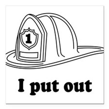 "I put out firefighter Square Car Magnet 3"" x 3"""