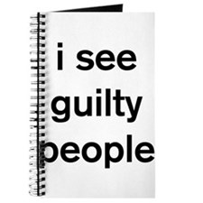 I see guilty people Journal