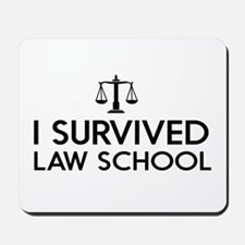 I survived law school Mousepad