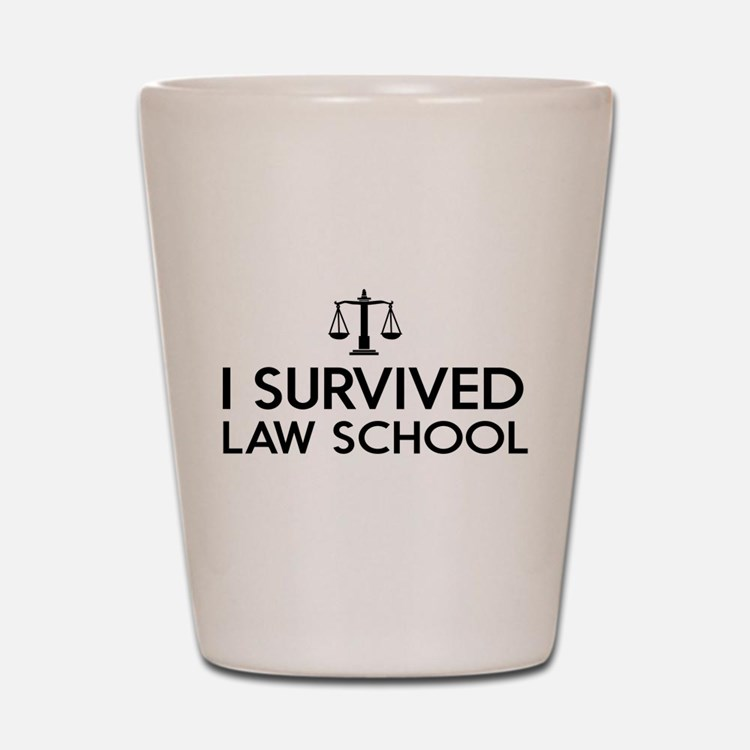I survived law school Shot Glass