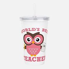 World's Best Teacher (Pink) Acrylic Double-wall Tu