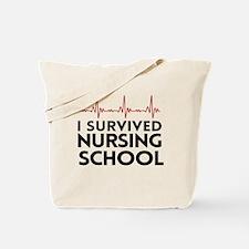 I survived nursing school Tote Bag