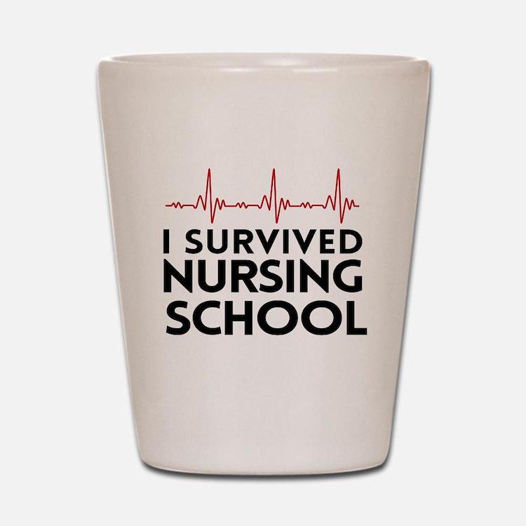 I survived nursing school Shot Glass