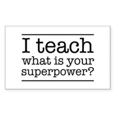 I teach what's your superpower Stickers