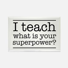 I teach what's your superpower Magnets