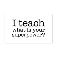 I teach what's your superpower Wall Decal