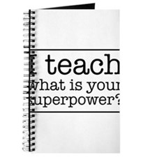 I teach what's your superpower Journal