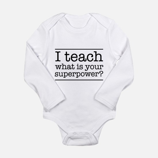 I teach what's your superpower Body Suit