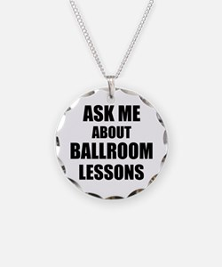 Ask me about Ballroom lessons Necklace