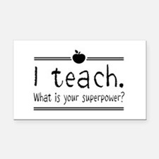 I teach what's your superpower 2 Rectangle Car Mag