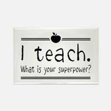 I teach what's your superpower 2 Magnets