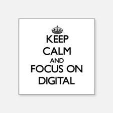 Keep Calm and focus on Digital Sticker