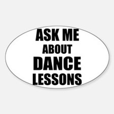 Ask me about Dance lessons Decal