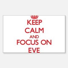 Keep Calm and focus on EVE Decal